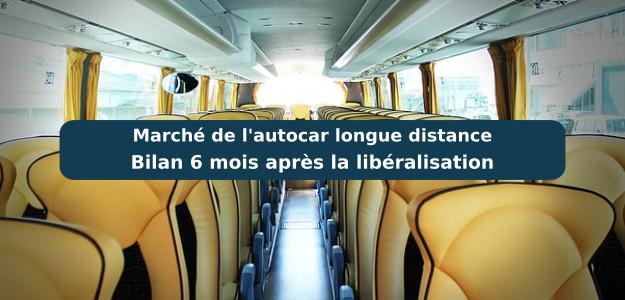 Bilan 6 mois libéralisation marché autocar Macron